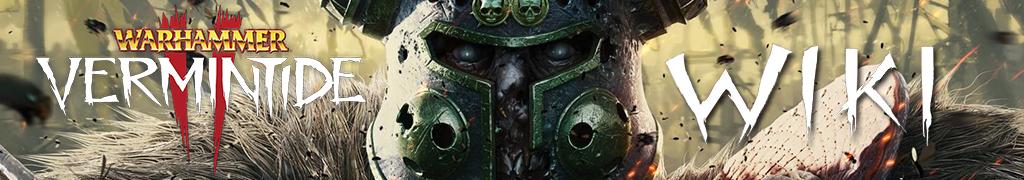 Warhammer: Vermintide 2 日本語攻略 Wiki